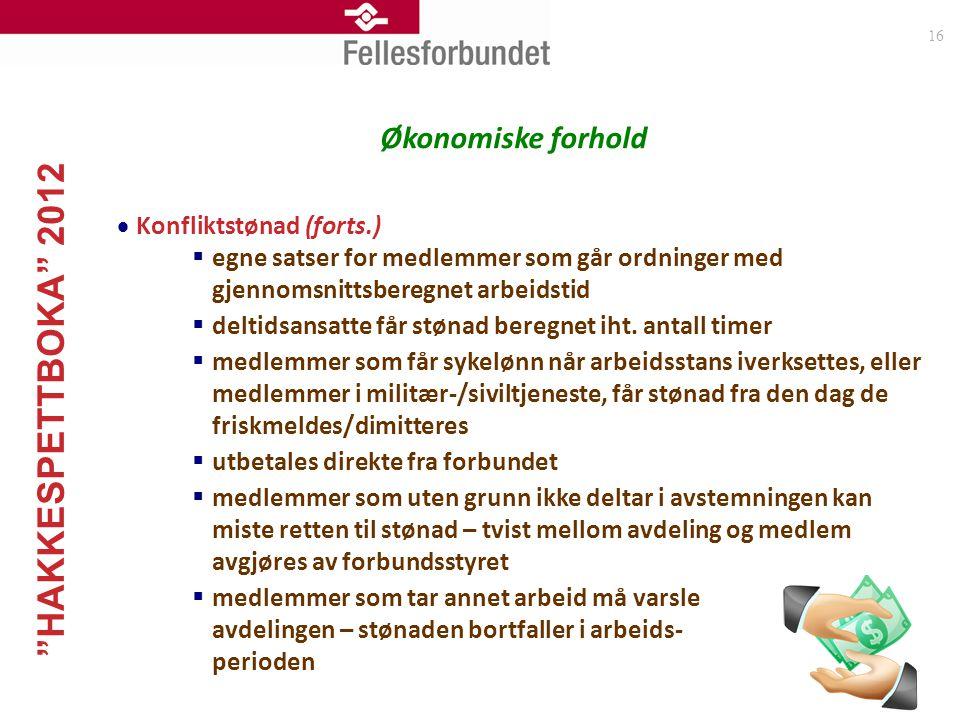 Økonomiske forhold Konfliktstønad (forts.)