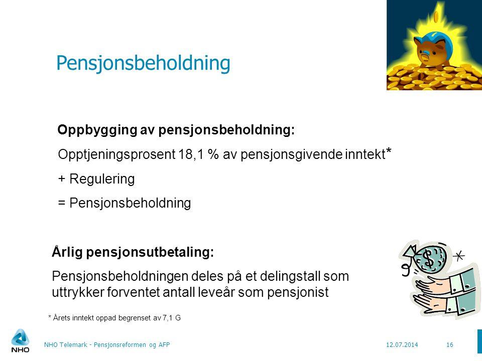 Pensjonsbeholdning Oppbygging av pensjonsbeholdning: