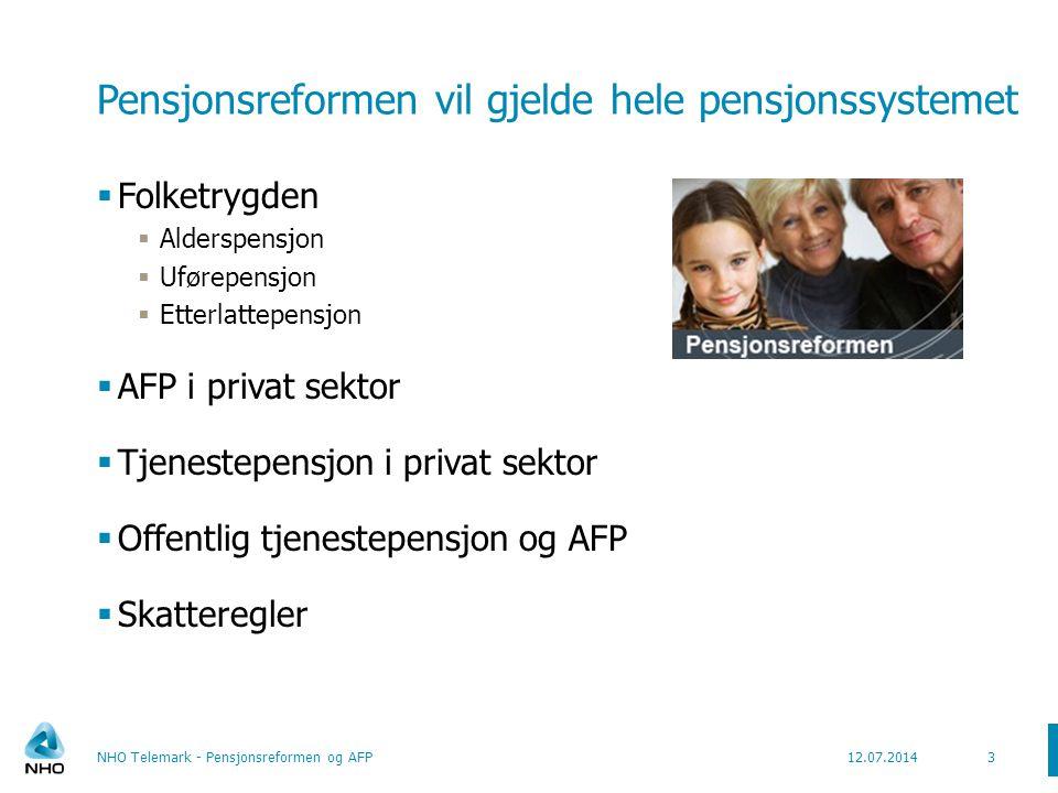 Pensjonsreformen vil gjelde hele pensjonssystemet