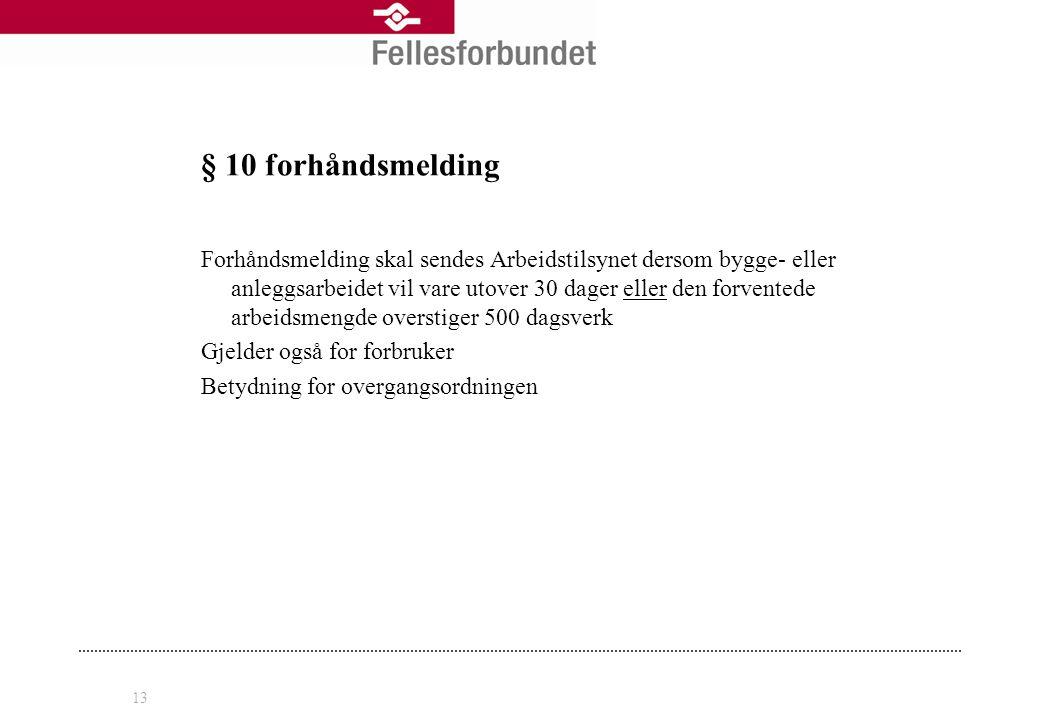 § 10 forhåndsmelding