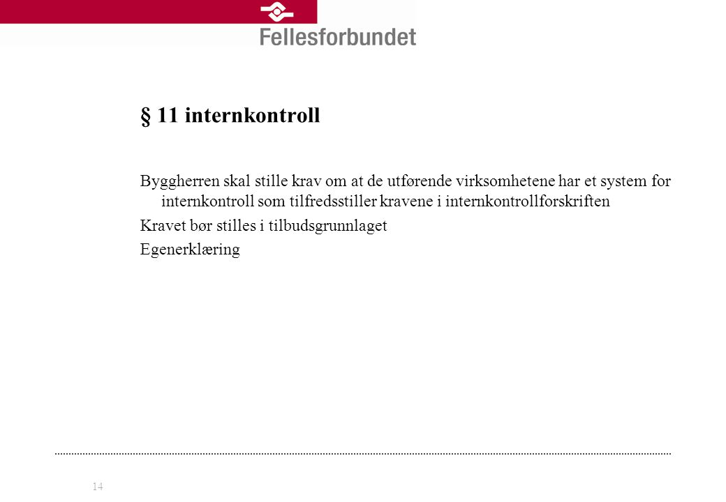 § 11 internkontroll
