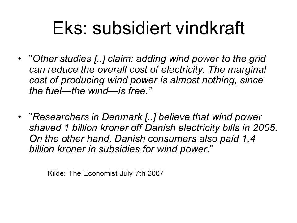 Eks: subsidiert vindkraft