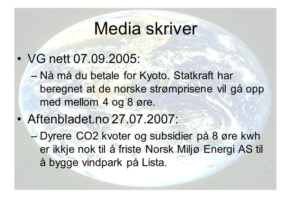 Media skriver VG nett 07.09.2005: Aftenbladet.no 27.07.2007: