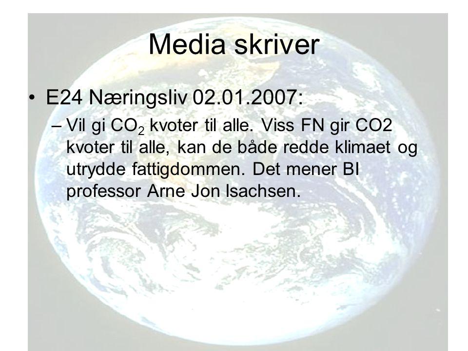 Media skriver E24 Næringsliv 02.01.2007: