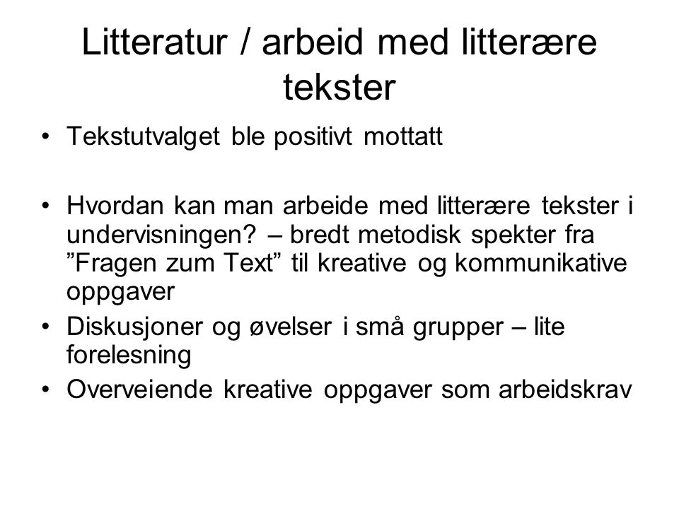 Litteratur / arbeid med litterære tekster