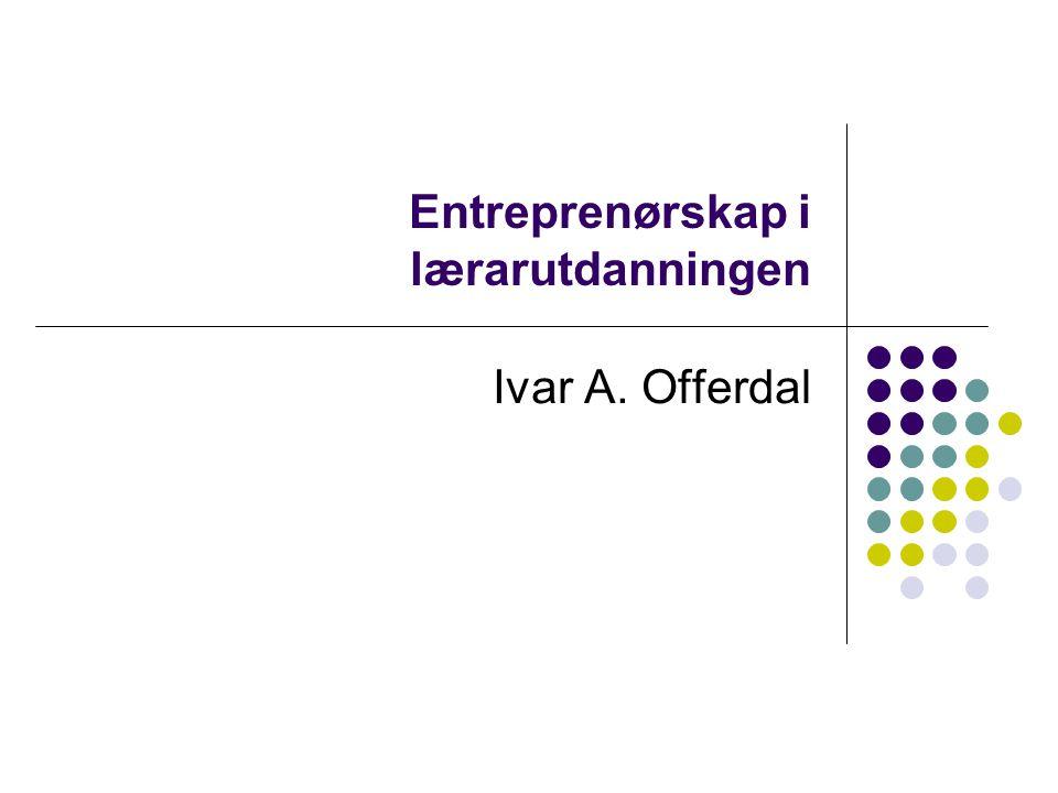 Entreprenørskap i lærarutdanningen