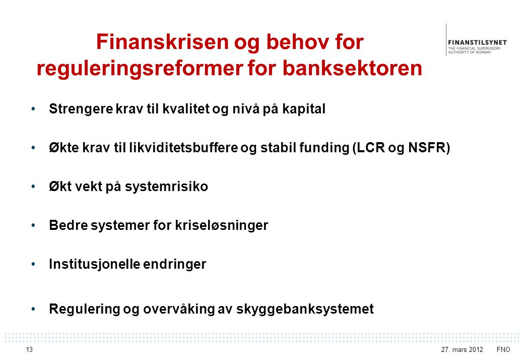 Finanskrisen og behov for reguleringsreformer for banksektoren
