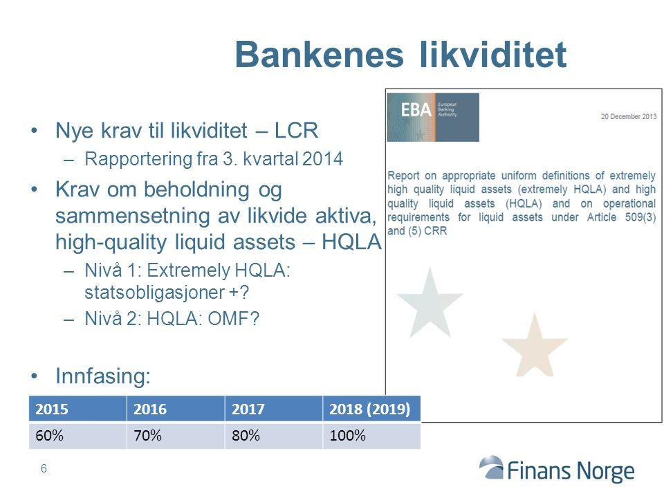 Bankenes likviditet Nye krav til likviditet – LCR