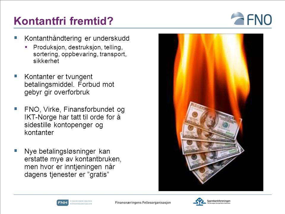 Kontantfri fremtid Kontanthåndtering er underskudd
