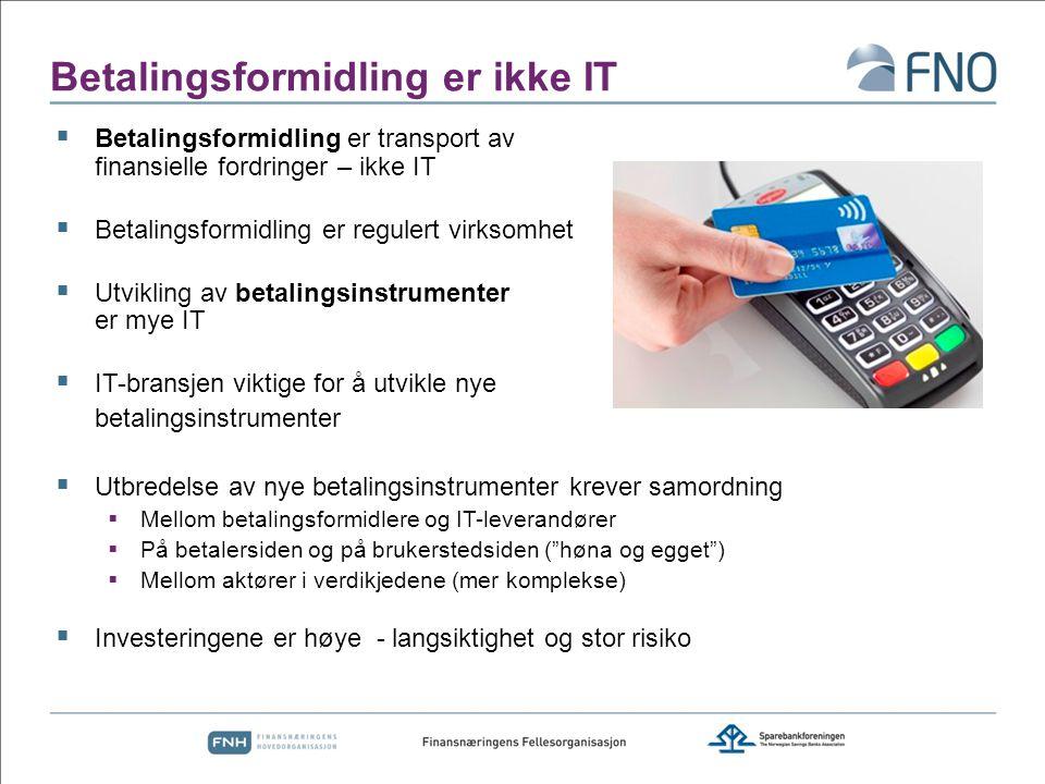 Betalingsformidling er ikke IT