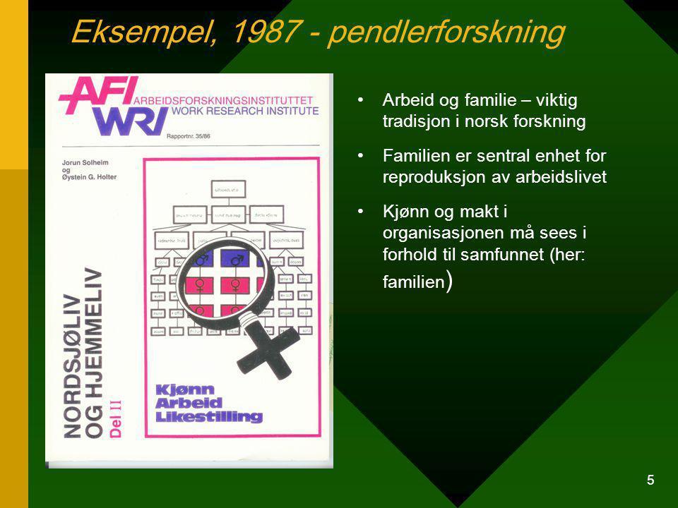 Eksempel, 1987 - pendlerforskning