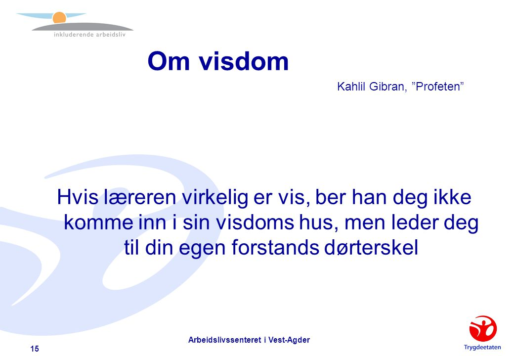 Om visdom Kahlil Gibran, Profeten