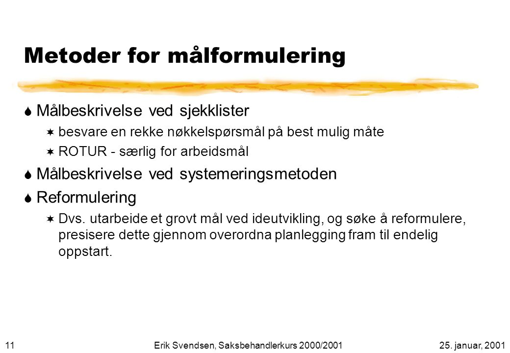 Metoder for målformulering