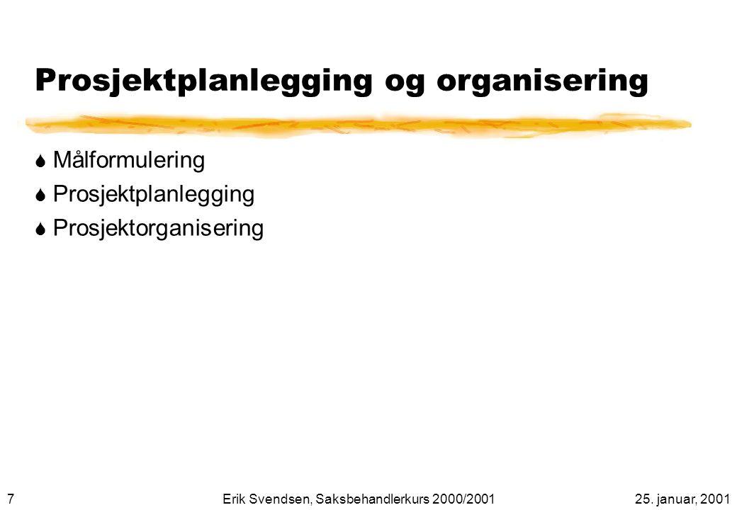 Prosjektplanlegging og organisering