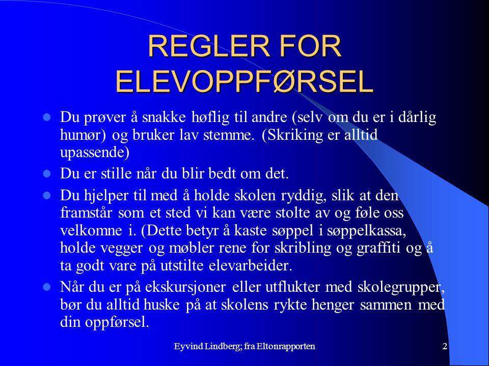 REGLER FOR ELEVOPPFØRSEL