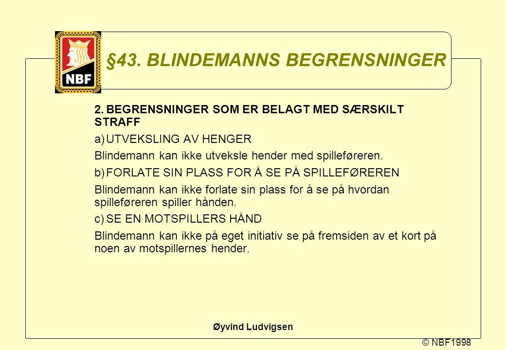 §43. BLINDEMANNS BEGRENSNINGER