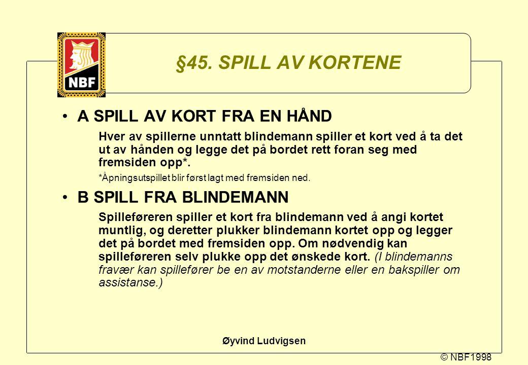 §45. SPILL AV KORTENE A SPILL AV KORT FRA EN HÅND