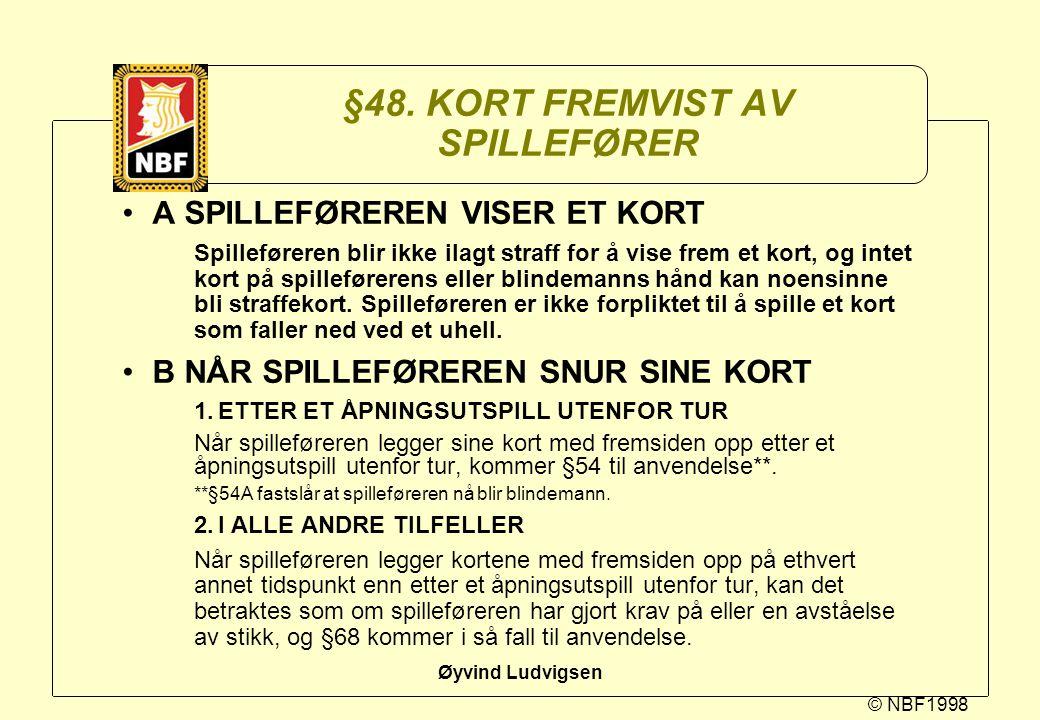 §48. KORT FREMVIST AV SPILLEFØRER