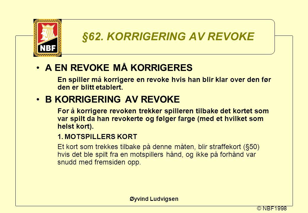 §62. KORRIGERING AV REVOKE