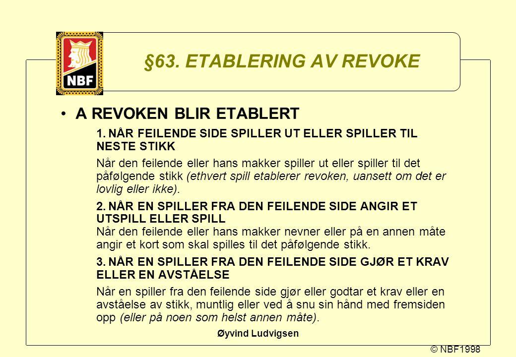 §63. ETABLERING AV REVOKE A REVOKEN BLIR ETABLERT