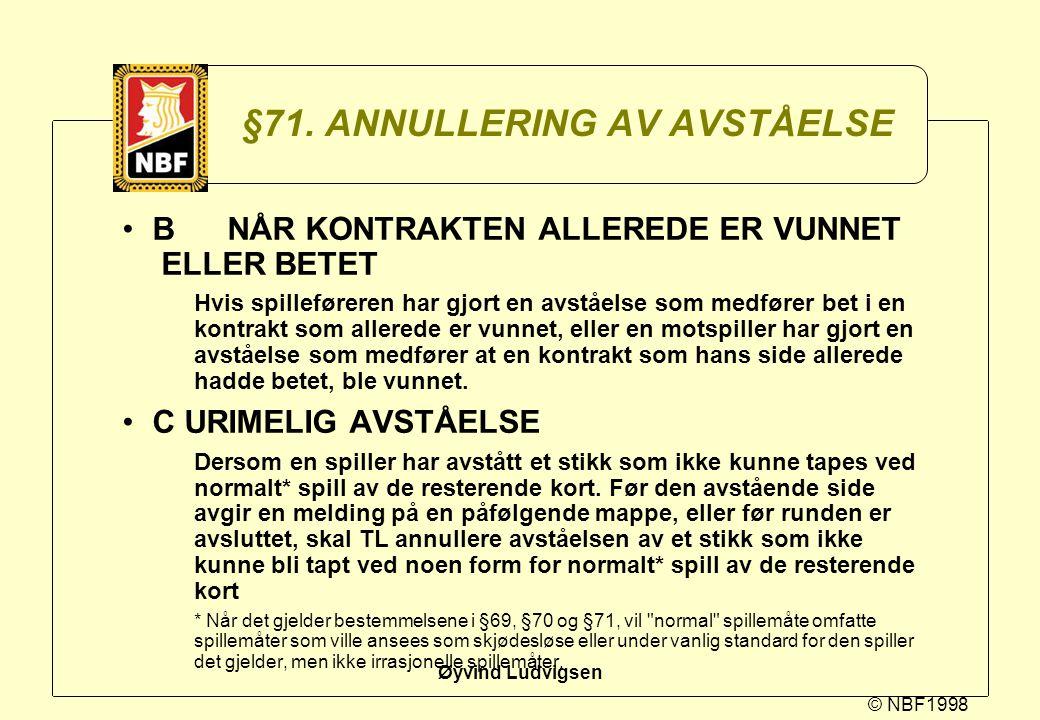 §71. ANNULLERING AV AVSTÅELSE