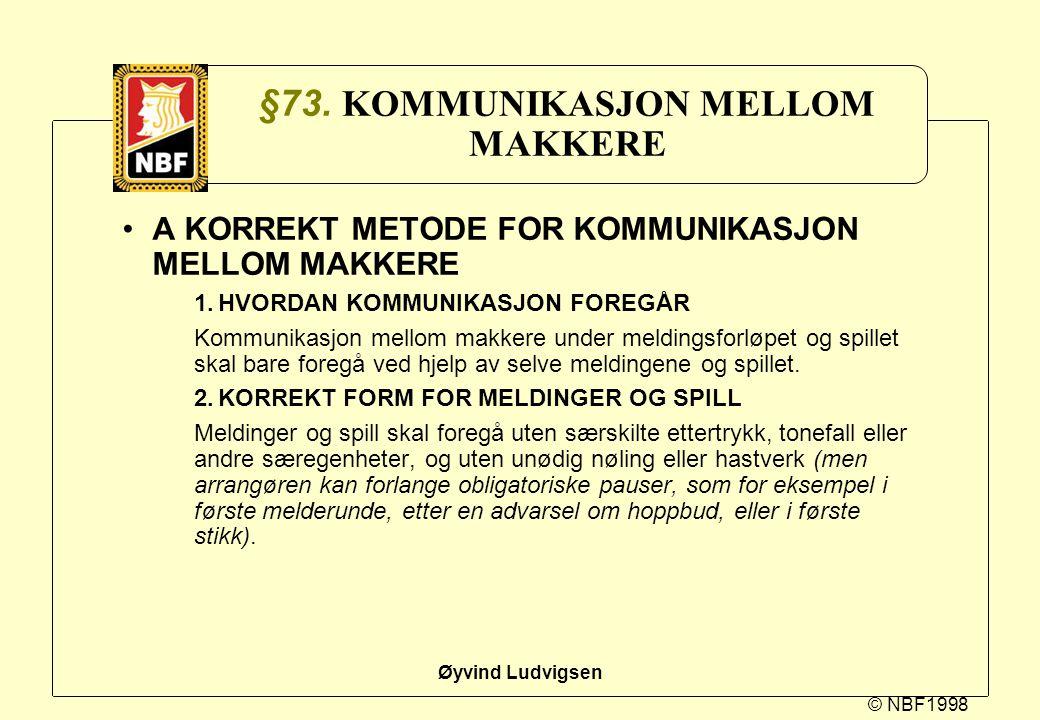 §73. KOMMUNIKASJON MELLOM MAKKERE