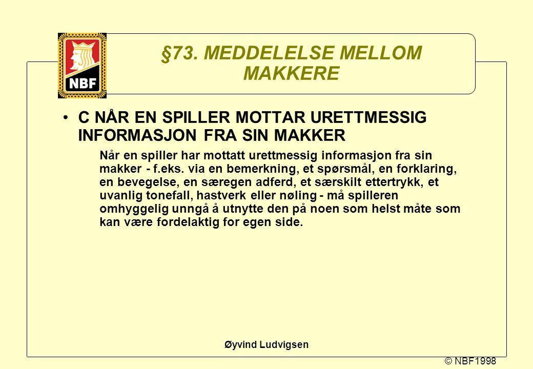 §73. MEDDELELSE MELLOM MAKKERE