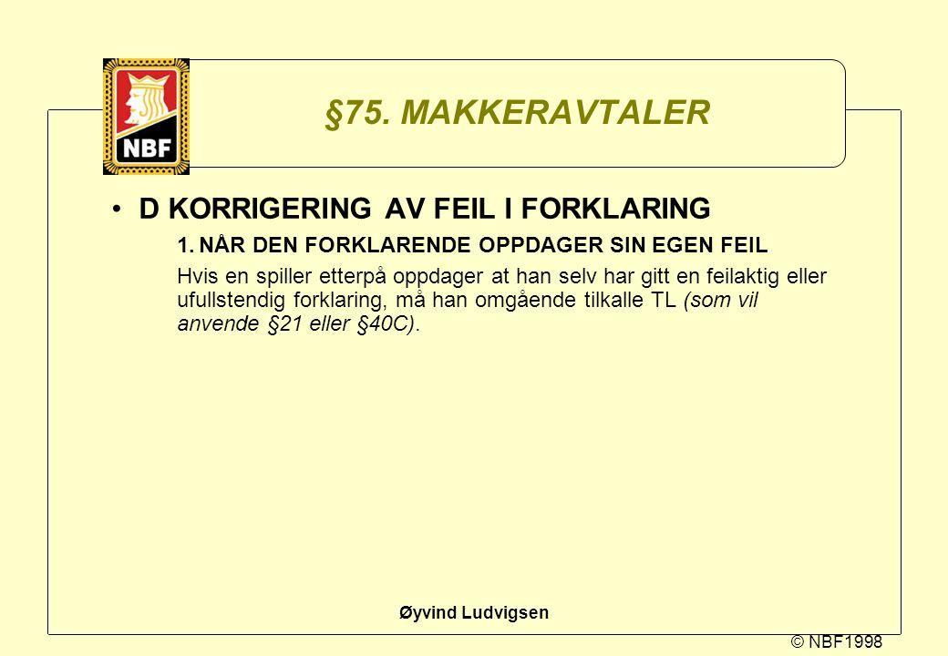 §75. MAKKERAVTALER D KORRIGERING AV FEIL I FORKLARING