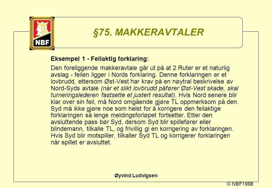 §75. MAKKERAVTALER Eksempel 1 - Feilaktig forklaring: