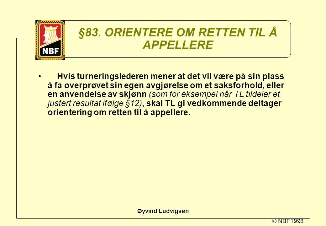 §83. ORIENTERE OM RETTEN TIL Å APPELLERE