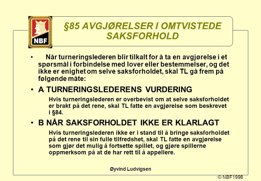§85 AVGJØRELSER I OMTVISTEDE SAKSFORHOLD