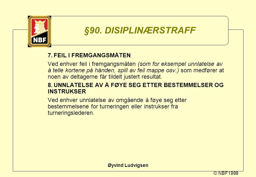 §90. DISIPLINÆRSTRAFF 7. FEIL I FREMGANGSMÅTEN