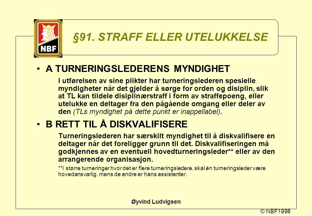 §91. STRAFF ELLER UTELUKKELSE