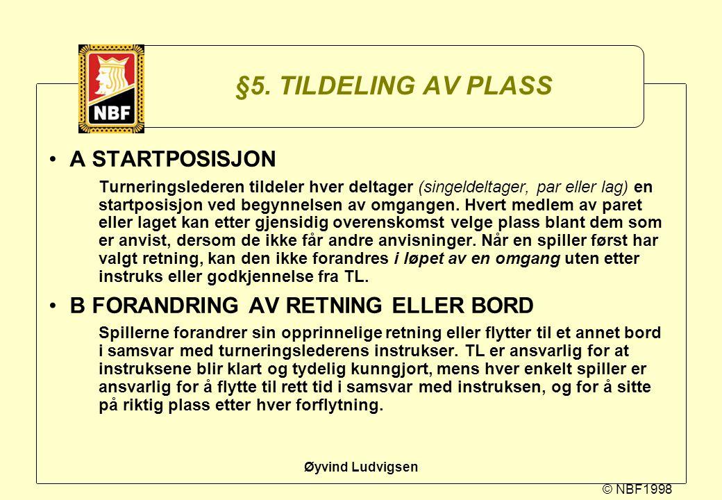 §5. TILDELING AV PLASS A STARTPOSISJON
