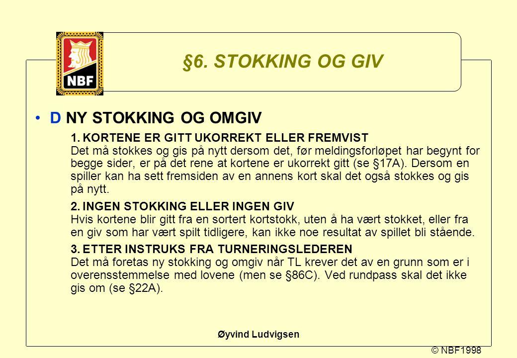§6. STOKKING OG GIV D NY STOKKING OG OMGIV