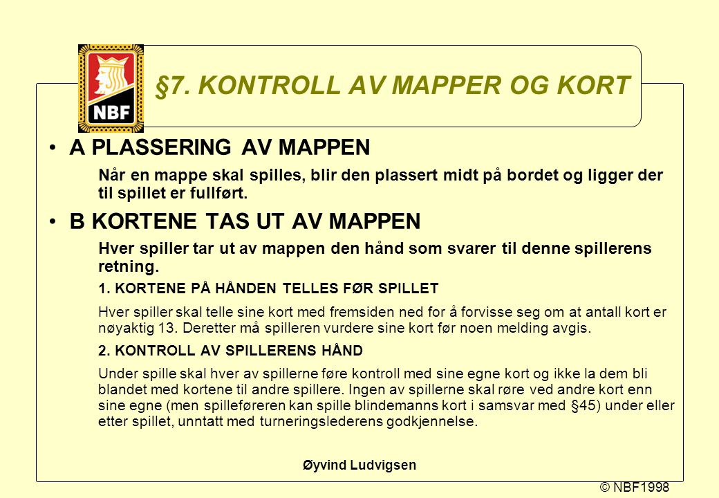 §7. KONTROLL AV MAPPER OG KORT