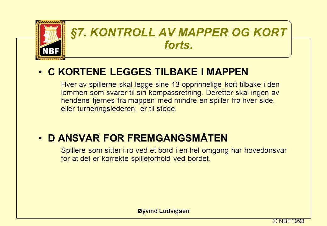 §7. KONTROLL AV MAPPER OG KORT forts.
