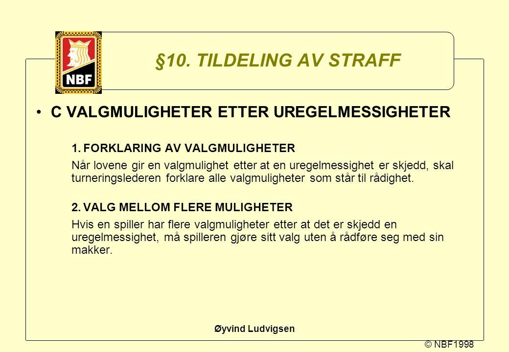 §10. TILDELING AV STRAFF C VALGMULIGHETER ETTER UREGELMESSIGHETER