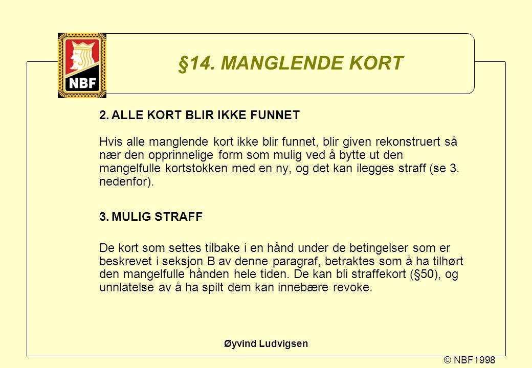 §14. MANGLENDE KORT