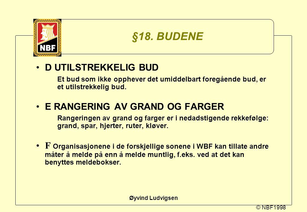 §18. BUDENE D UTILSTREKKELIG BUD E RANGERING AV GRAND OG FARGER