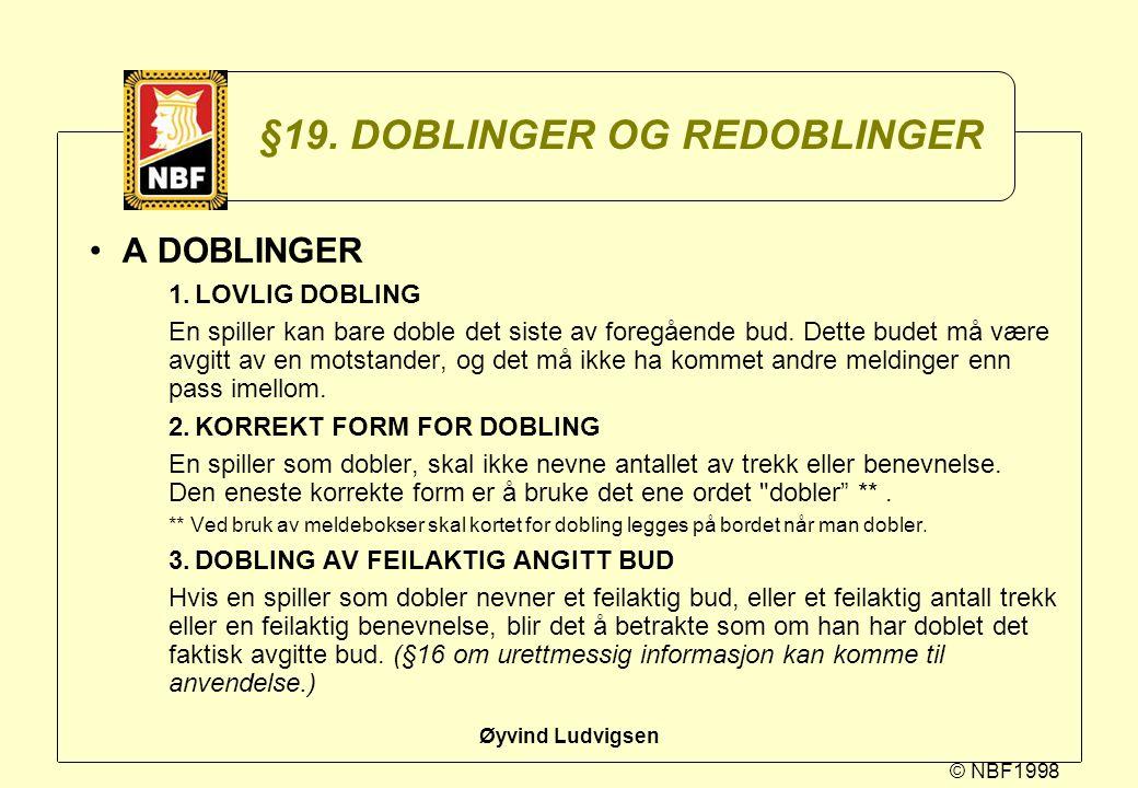 §19. DOBLINGER OG REDOBLINGER