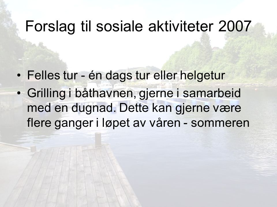 Forslag til sosiale aktiviteter 2007
