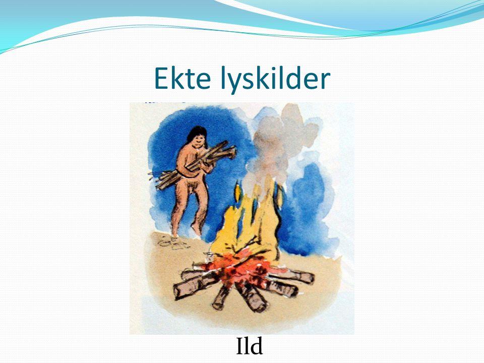 Ekte lyskilder Ild