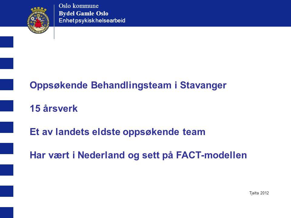 Oppsøkende Behandlingsteam i Stavanger 15 årsverk