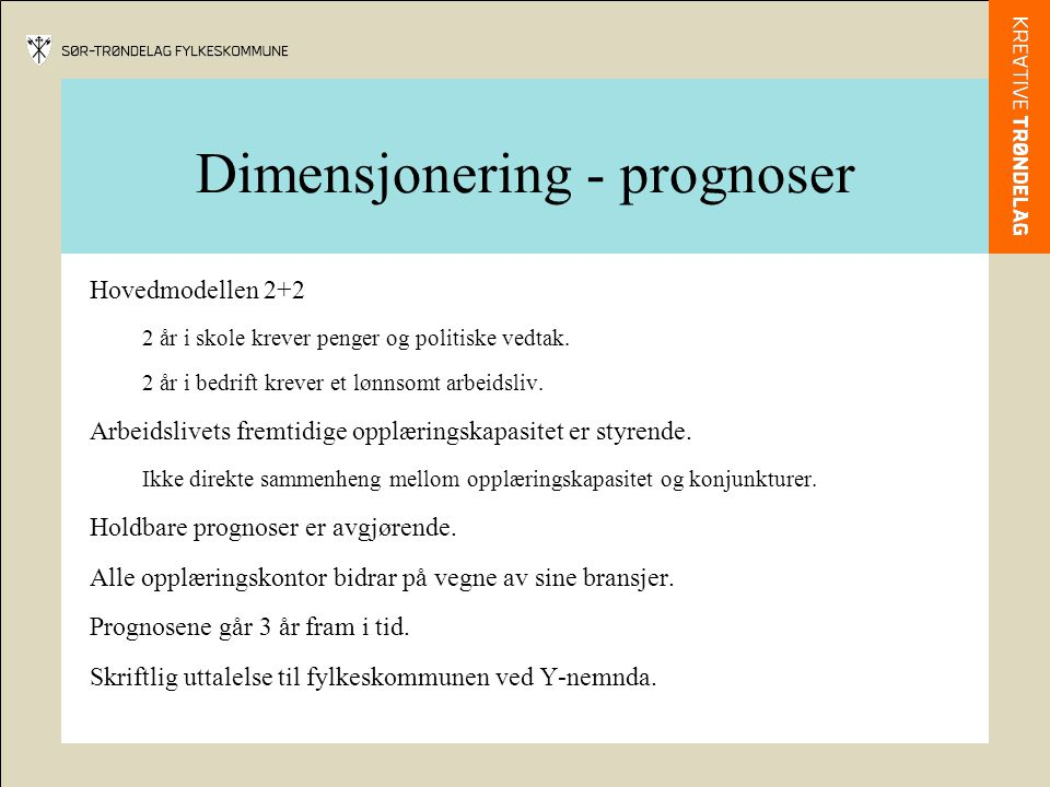 Dimensjonering - prognoser