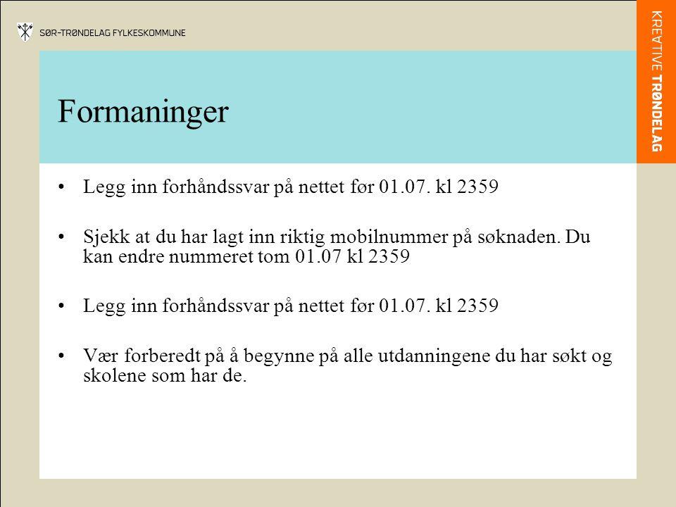Formaninger Legg inn forhåndssvar på nettet før 01.07. kl 2359