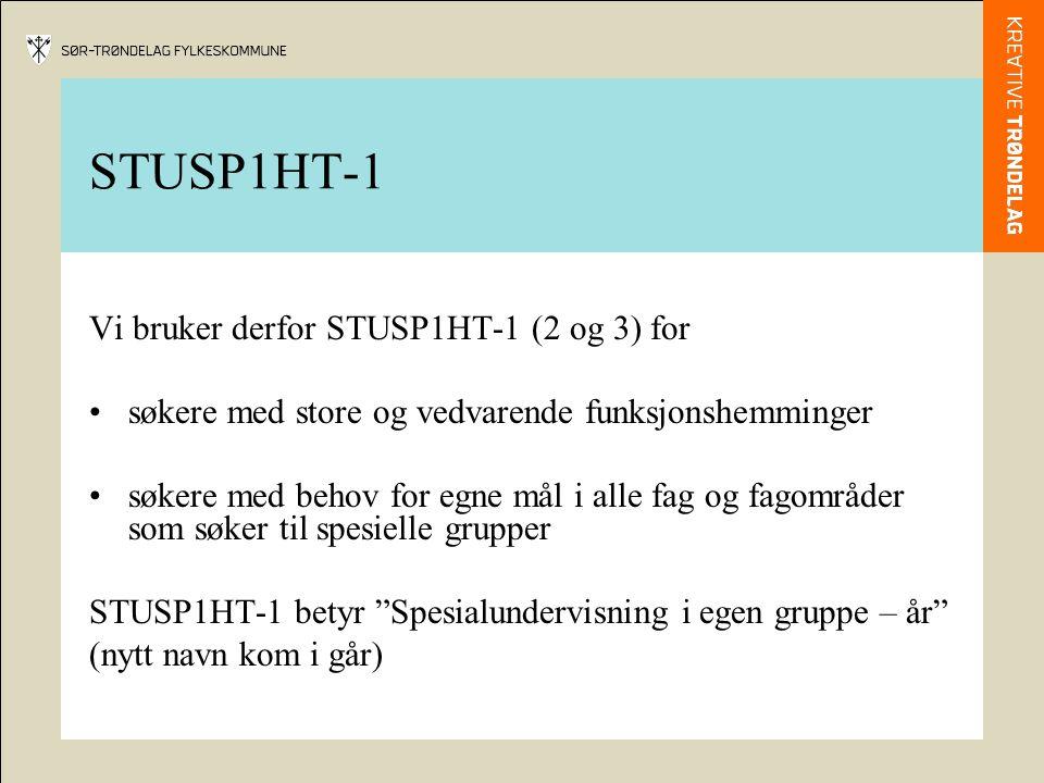 STUSP1HT-1 Vi bruker derfor STUSP1HT-1 (2 og 3) for