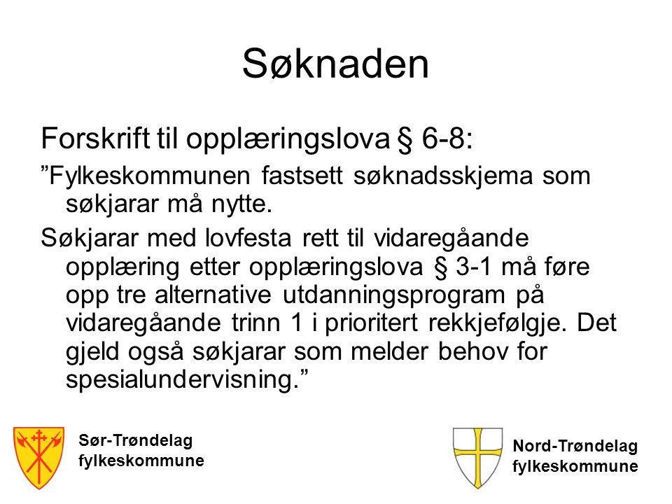 Søknaden Forskrift til opplæringslova § 6-8: