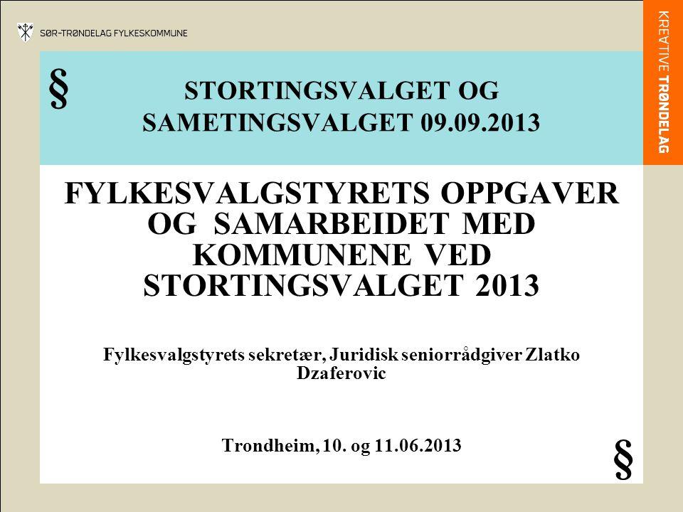 STORTINGSVALGET OG SAMETINGSVALGET 09.09.2013