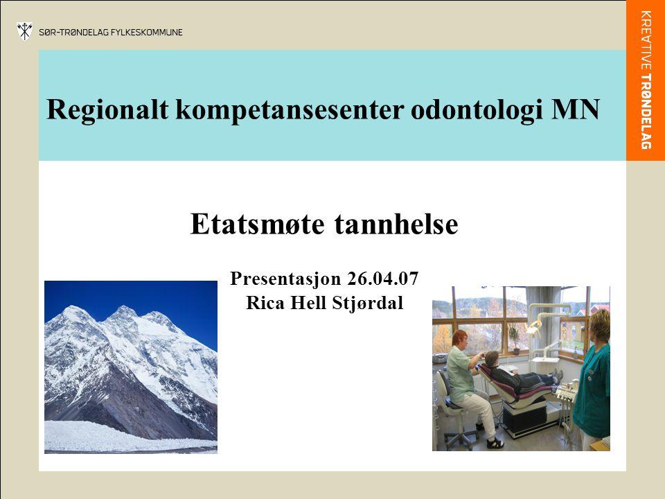 Regionalt kompetansesenter odontologi MN